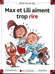Max et Lili aiment trop rire | Saint-Mars, Dominique de. Auteur